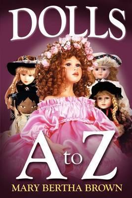 Dolls A to Z