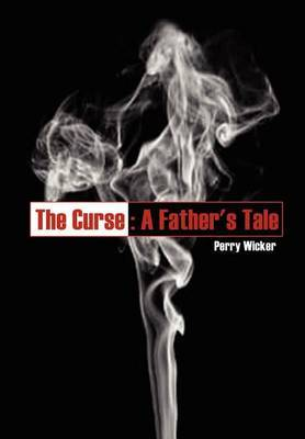 The Curse: A Father's Tale