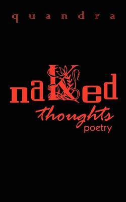 Naked Thoughts: Poetry: Poetry