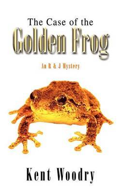 The Case of the Golden Frog: an R & J Mystery