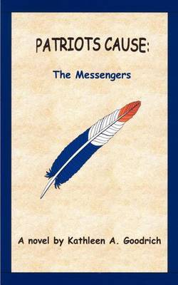 Patriots Cause: the Messengers