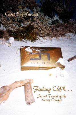 Finding CYN...: Second Tenant of the Kersey Cottage