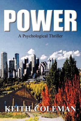 Power: A Psychological Thriller