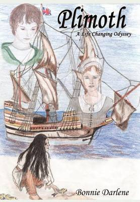 Plimoth: A Life Changing Odyssey