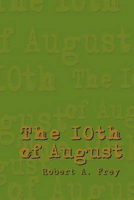 The 10th of August