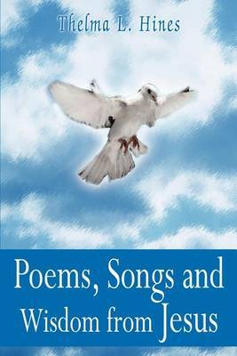 Poems, Songs and Wisdom from Jesus