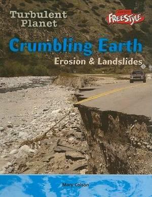 Crumbling Earth: Erosion & Landslides