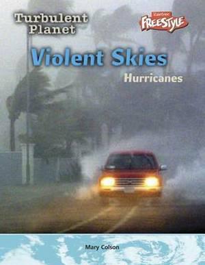 Violent Skies: Hurricanes