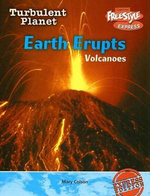 Earth Erupts: Volcanoes