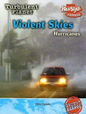 Violent Skies: Hurricanes