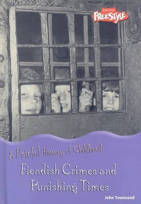 Fiendish Crimes and Punishing Times