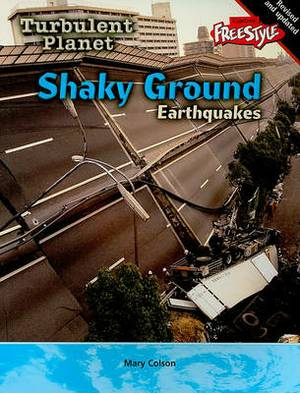 Shaky Ground: Earthquakes