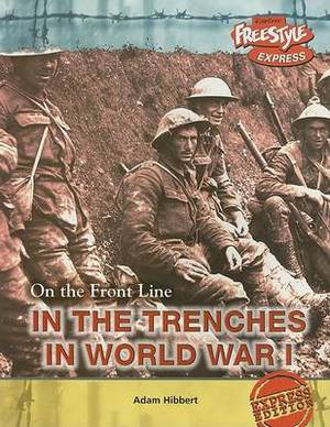 In the Trenches in World War I