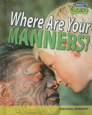 Where Are Your Manners?: Cultural Diversity