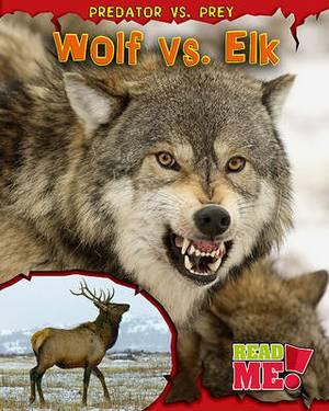 Wolf vs. Elk