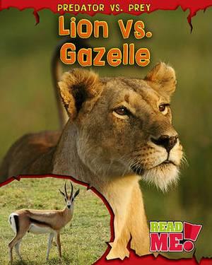 Lion vs. Gazelle