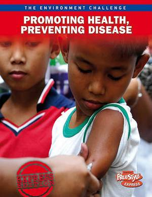Promoting Health, Preventing Disease