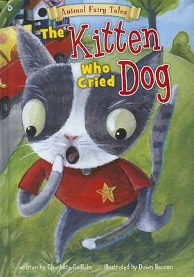 The Kitten Who Cried Dog