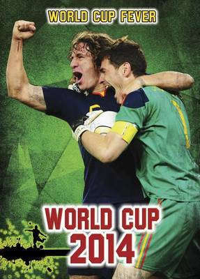 World Cup 2014: An Unauthorized Guide