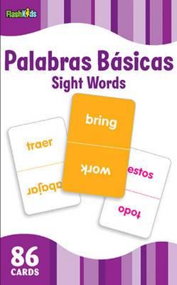 Sight Words  (Flash Kids Spanish Flash Cards)