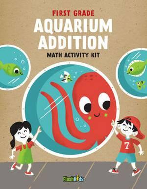 First Grade - Aquarium Addition: Math Activity Kit