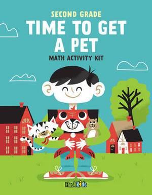 Second Grade - Time to Get a Pet: Math Activity Kit