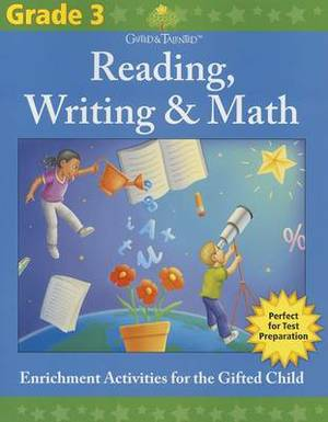 Gifted & Talented: Reading, Writing & Math, Grade 3