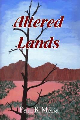 Altered Lands