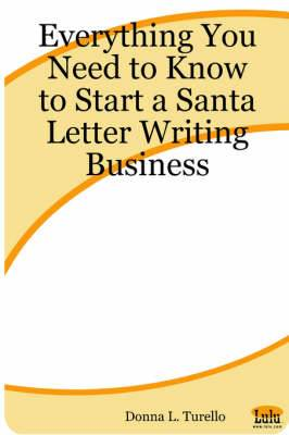 Everything You Need to Know to Start a Santa Letter Writing Business