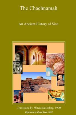The Chachnamah - An Ancient History of Sind