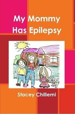 My Mommy Has Epilepsy
