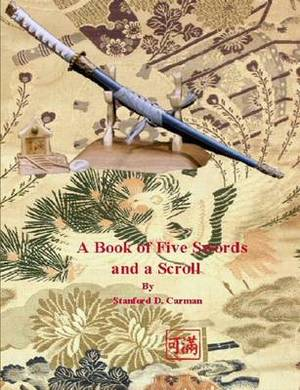 A Book of Five Swords and a Scroll