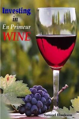 Investing in En Primeur Wine