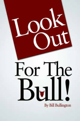 Look Out For The Bull!