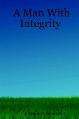 A Man With Integrity