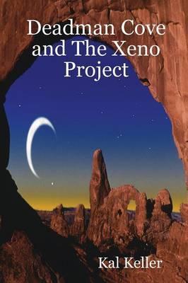 Deadman Cove and The Xeno Project