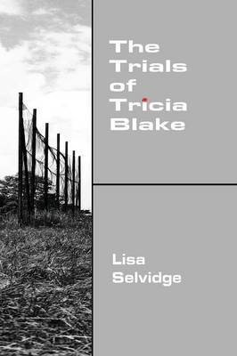 The Trials of Tricia Blake