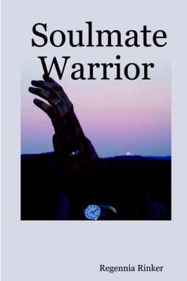 Soulmate Warrior