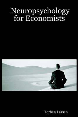 Neuropsychology for Economists