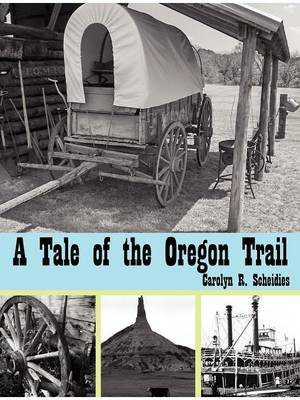 A Tale of the Oregon Trail