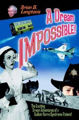 A Dream Impossible!