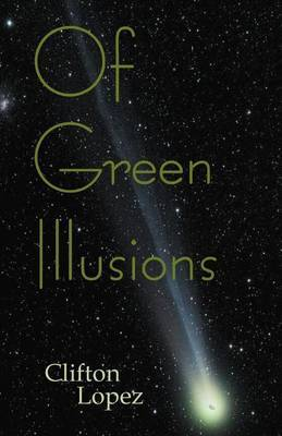 Of Green Illusions