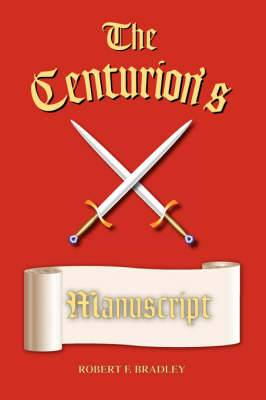 The Centurion's Manuscript