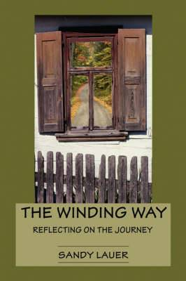 The Winding Way: Reflecting on the Journey