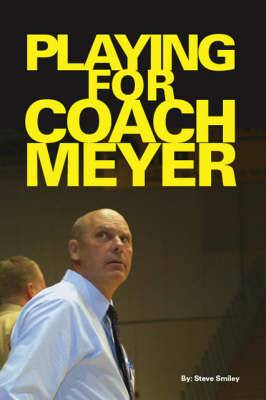 Playing for Coach Meyer