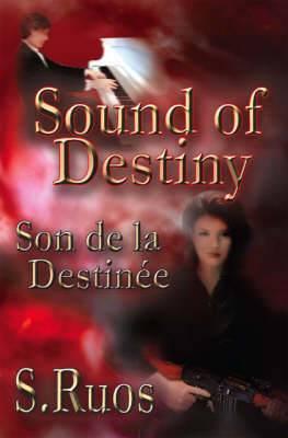 Sound of Destiny: Son De La Destinee
