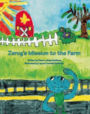 Zerog's Mission to the Farm