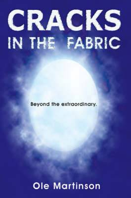 Cracks in the Fabric: Beyond the Extraordinary