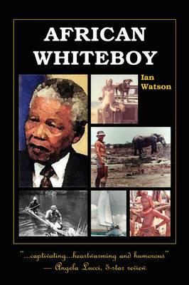 African Whiteboy: A Memoir