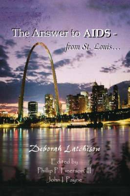 The Answer to AIDS from St. Louis